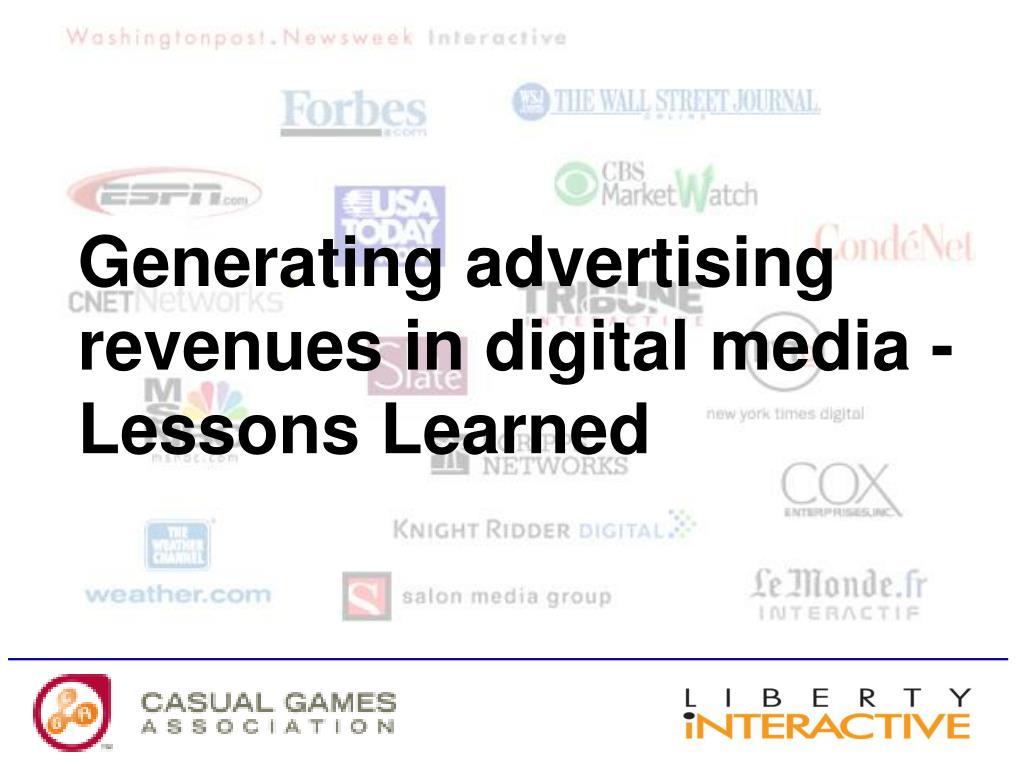 Generating advertising revenues in digital media - Lessons Learned