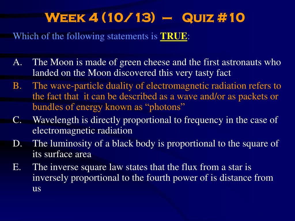 Week 4 (10/13)  –   Quiz #10