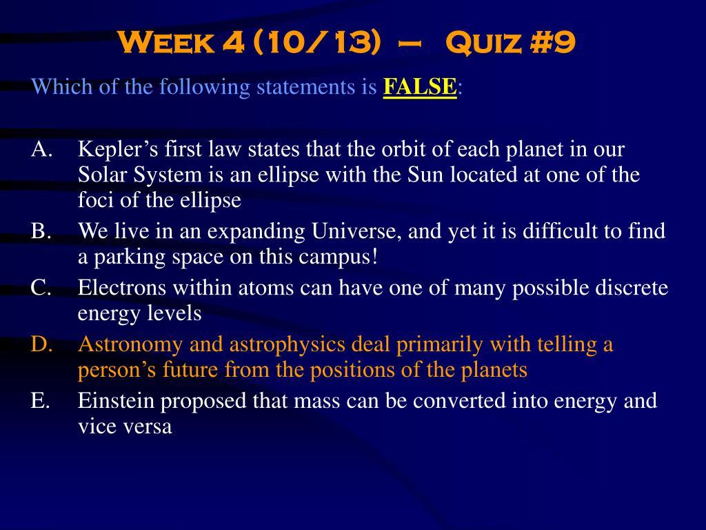 Week 4 (10/13)  –   Quiz #9