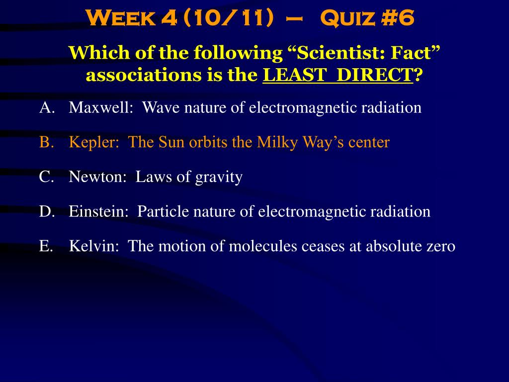 Week 4 (10/11)  –   Quiz #6