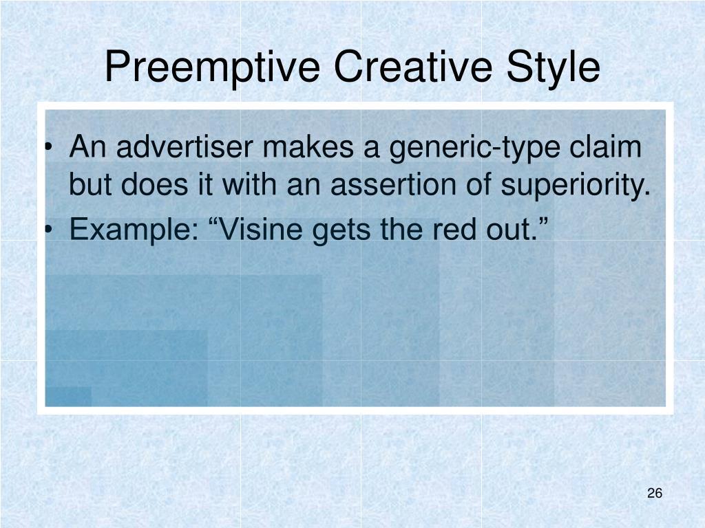 Preemptive Creative Style