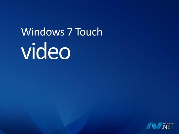 Windows 7 Touch