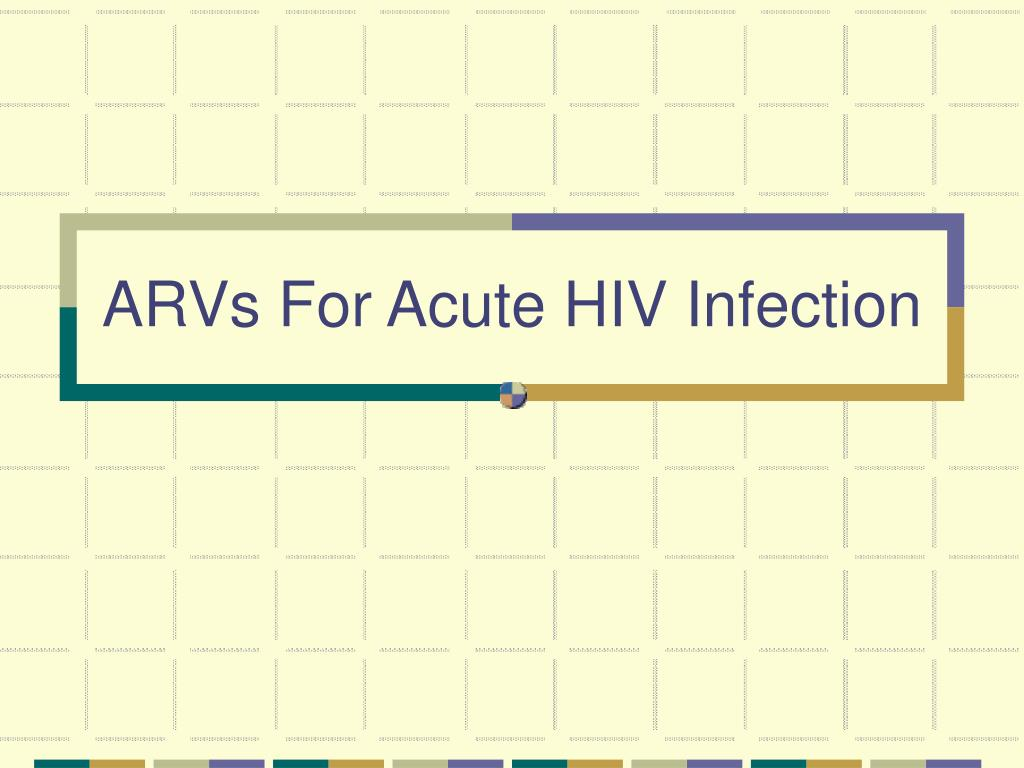 ARVs For Acute HIV Infection