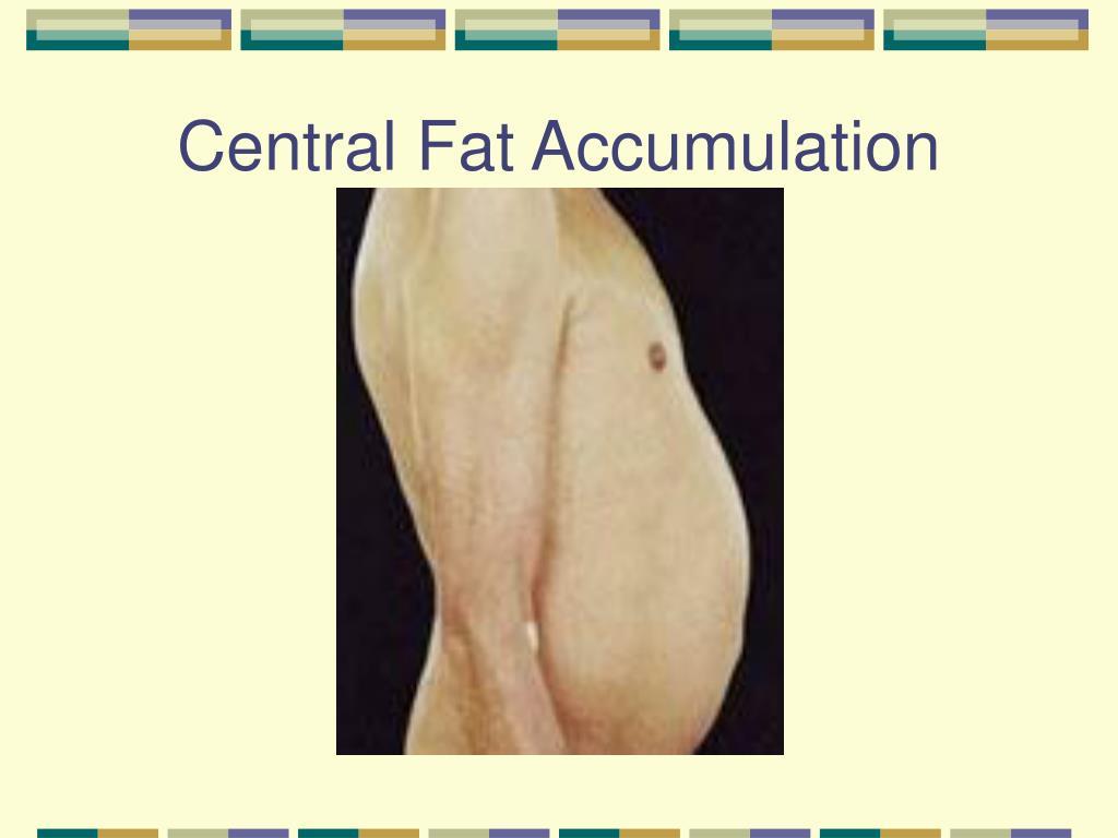Central Fat Accumulation