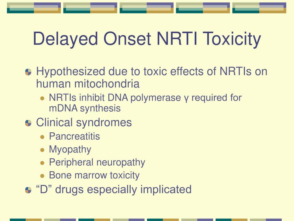 Delayed Onset NRTI Toxicity