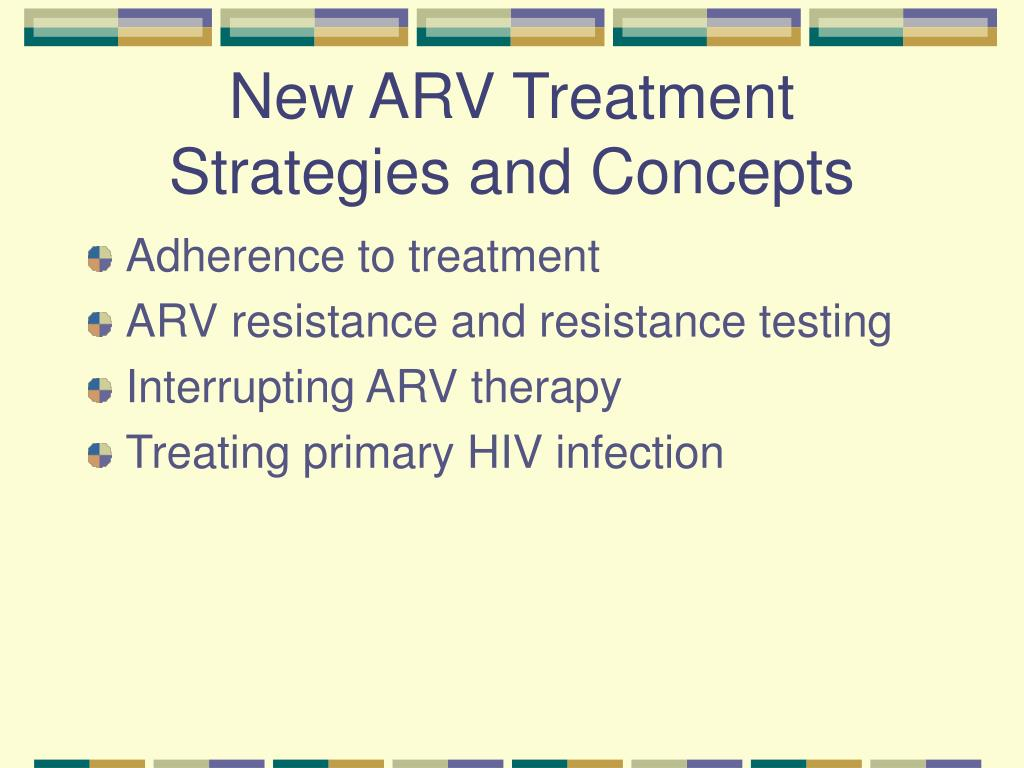 New ARV Treatment Strategies and Concepts