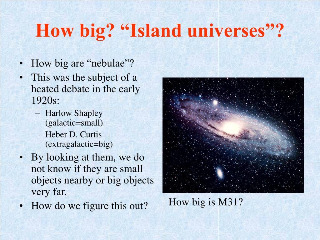 """How big? """"Island universes""""?"""
