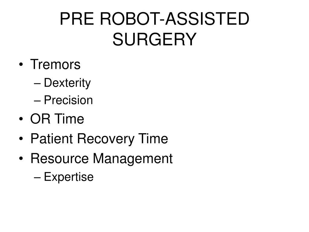 PRE ROBOT-ASSISTED SURGERY