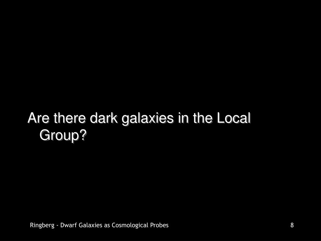 Are there dark galaxies in the Local Group?