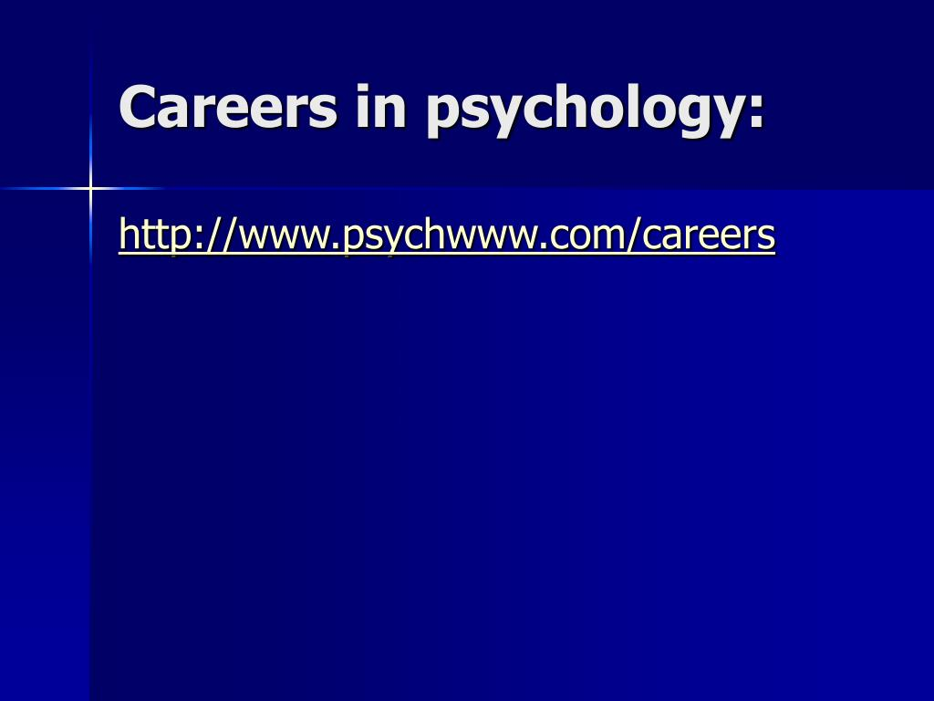 Careers in psychology: