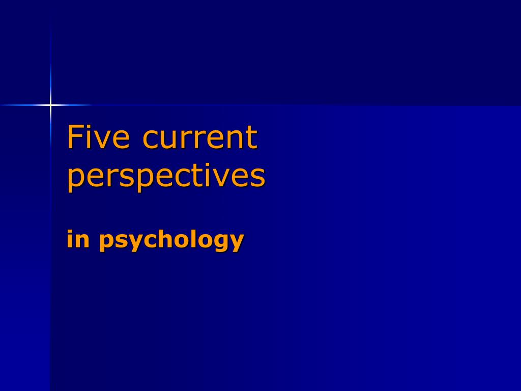 Five current perspectives