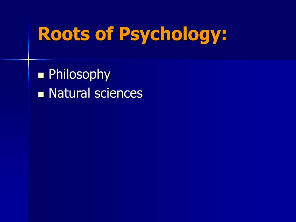 Roots of Psychology: