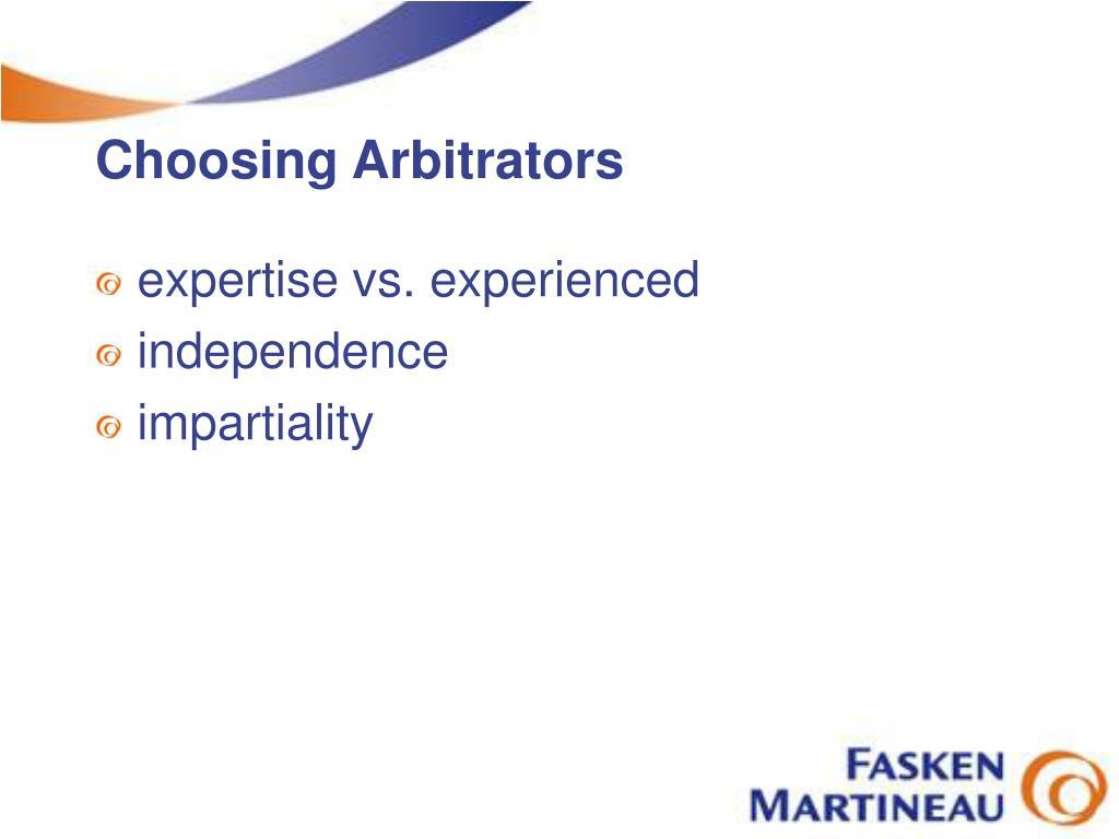 Choosing Arbitrators