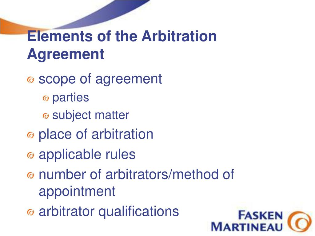 Elements of the Arbitration Agreement
