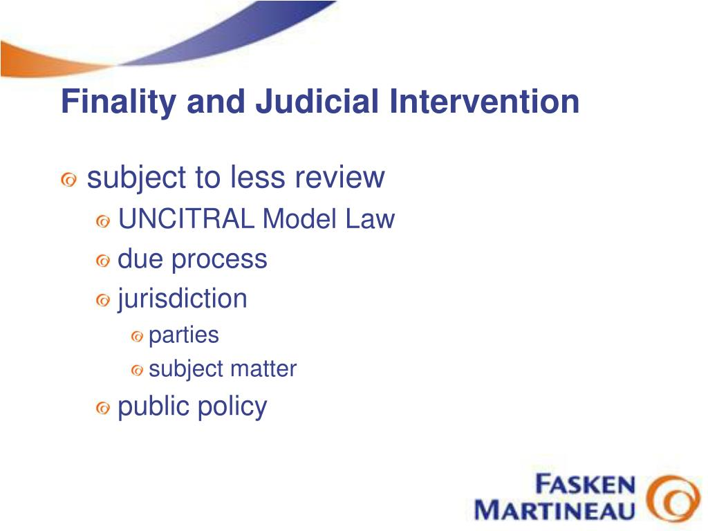 Finality and Judicial Intervention