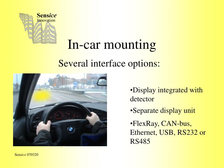 In-car mounting