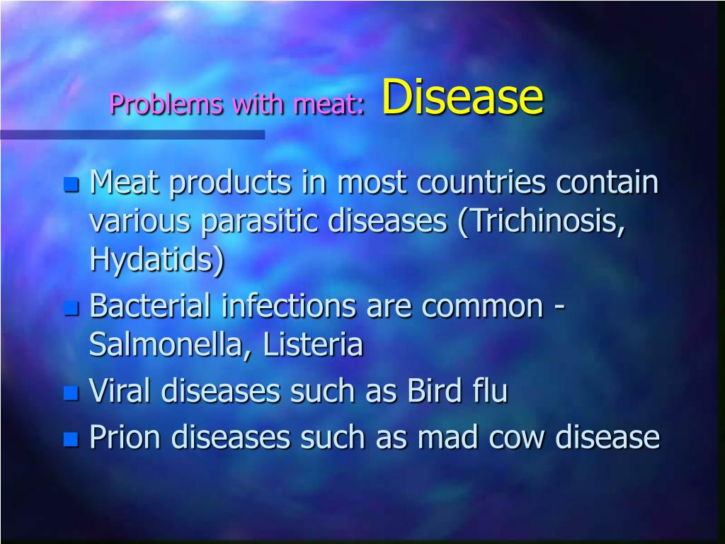 Problems with meat: