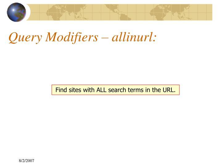Query Modifiers – allinurl: