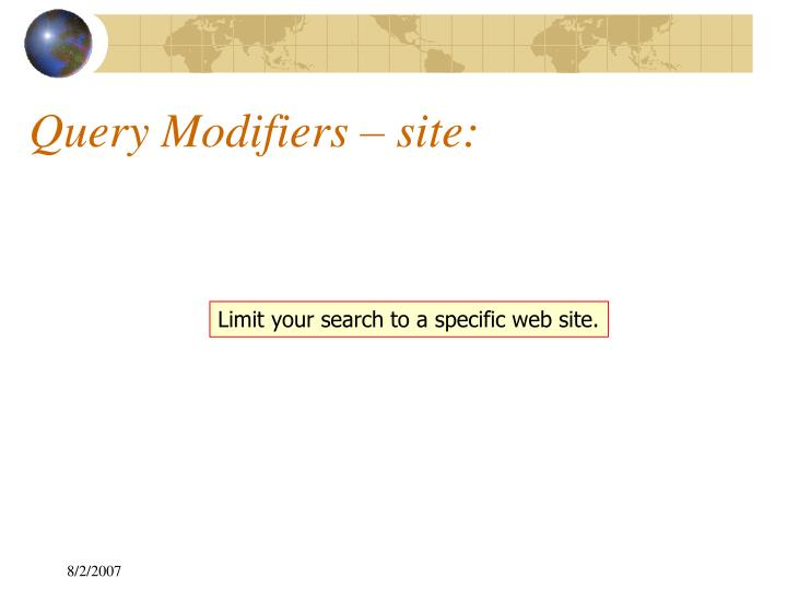 Query Modifiers – site: