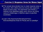 exercise 2 response areas for mouse input
