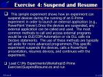 exercise 4 suspend and resume