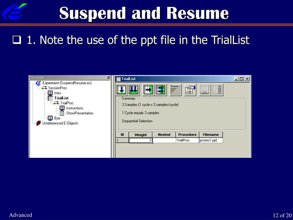 Suspend and Resume
