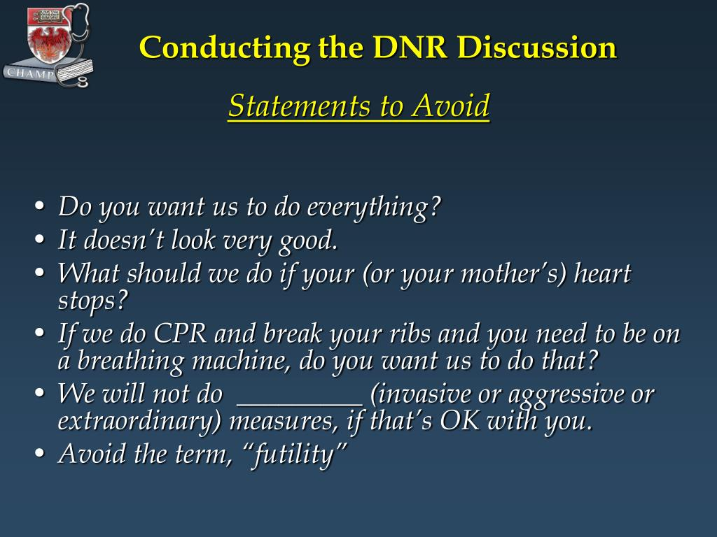 Conducting the DNR Discussion