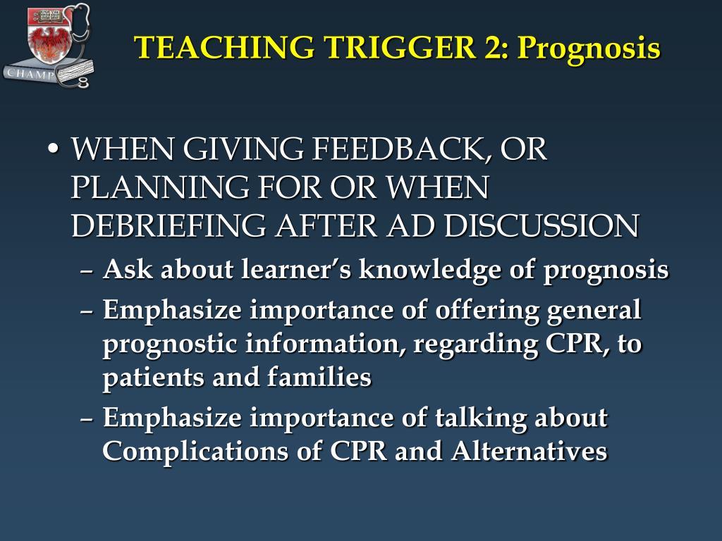 TEACHING TRIGGER 2: Prognosis