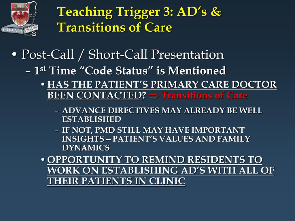 Teaching Trigger 3: AD's & Transitions of Care