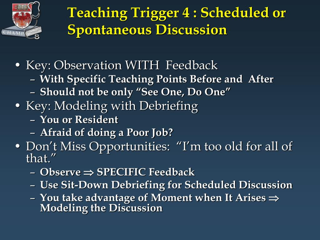 Teaching Trigger 4 : Scheduled or Spontaneous Discussion