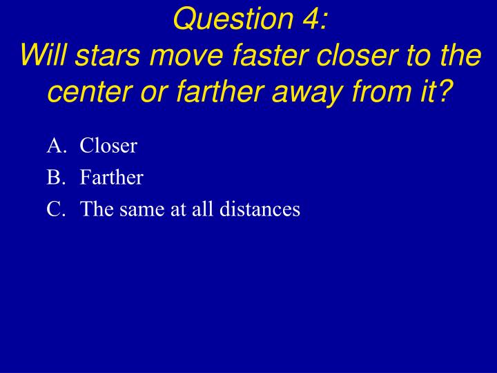 Question 4: