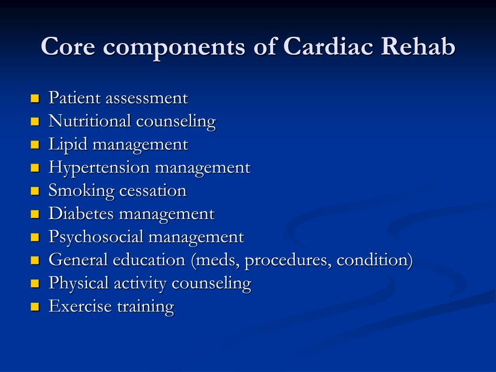Core components of Cardiac Rehab