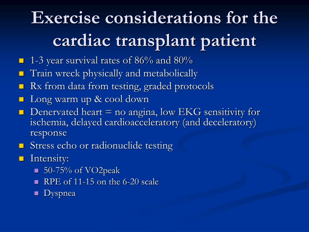 Exercise considerations for the cardiac transplant patient