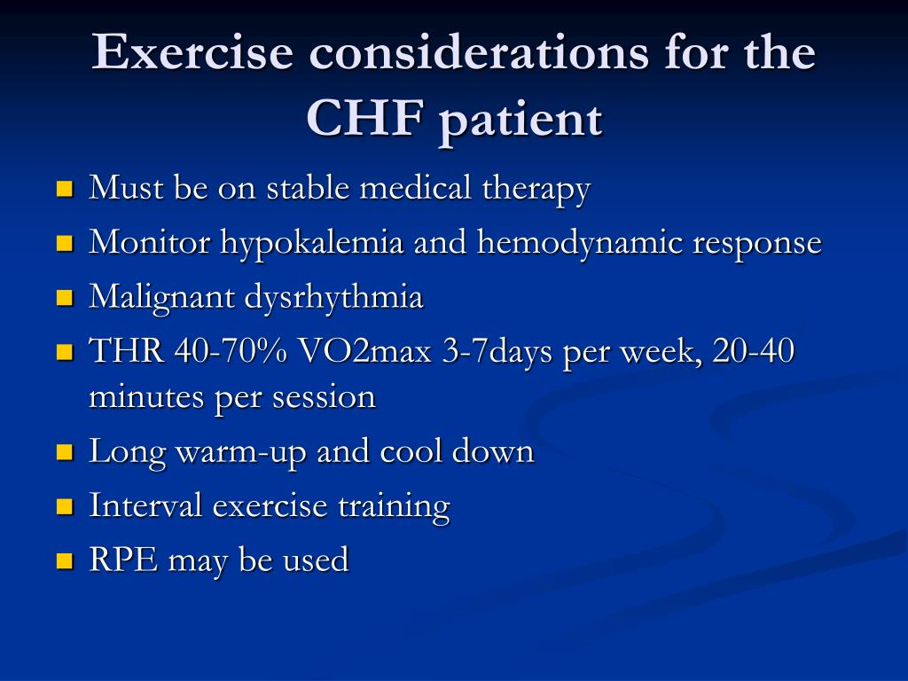 Exercise considerations for the CHF patient