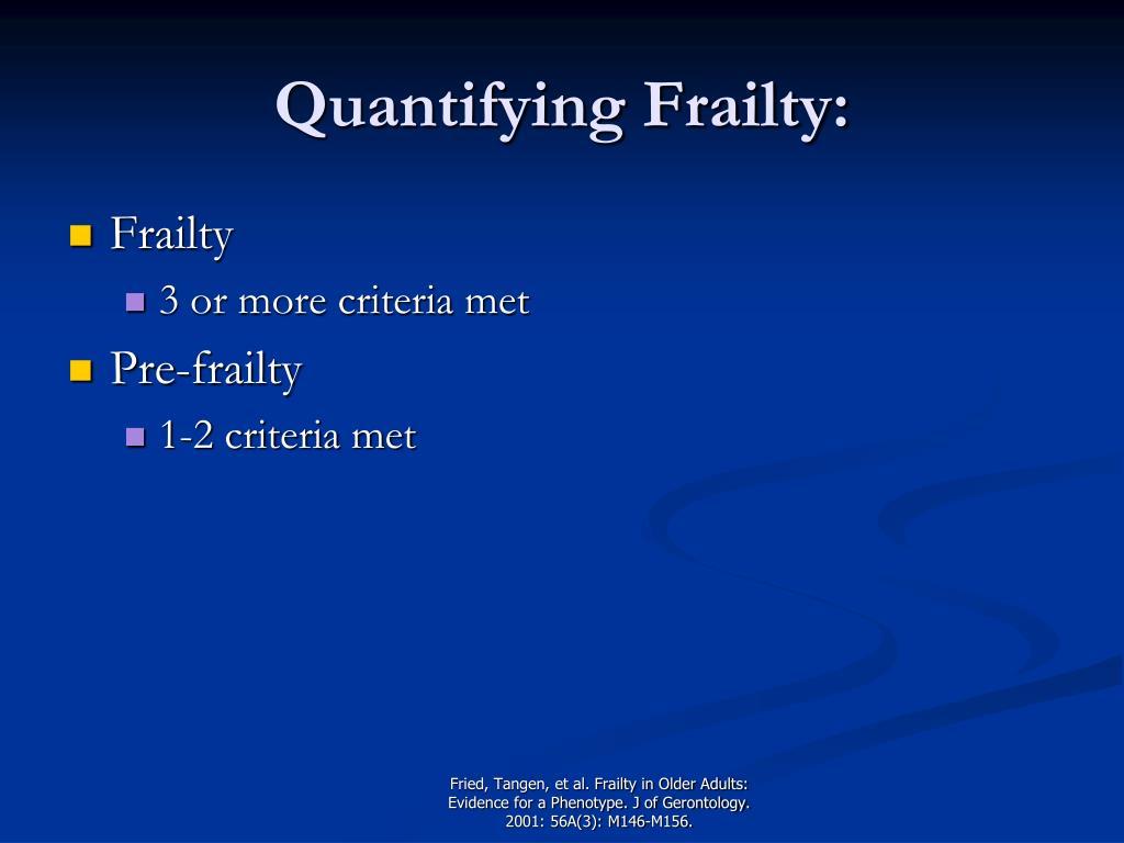 Quantifying Frailty: