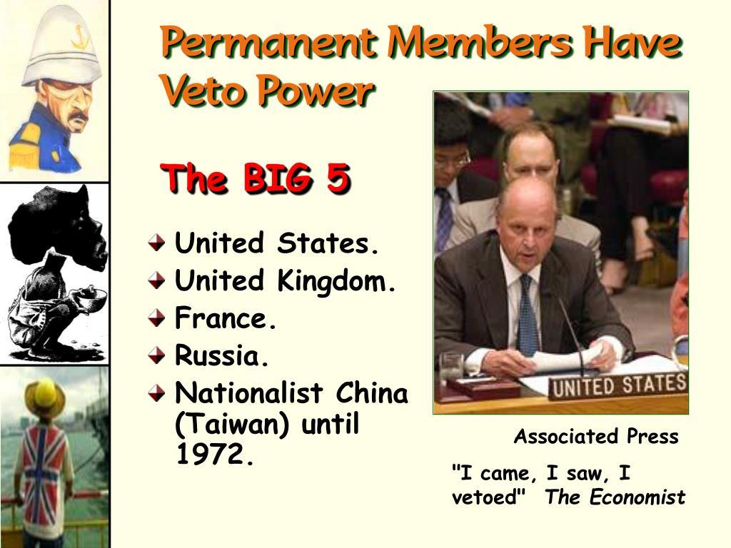 Permanent Members Have Veto Power