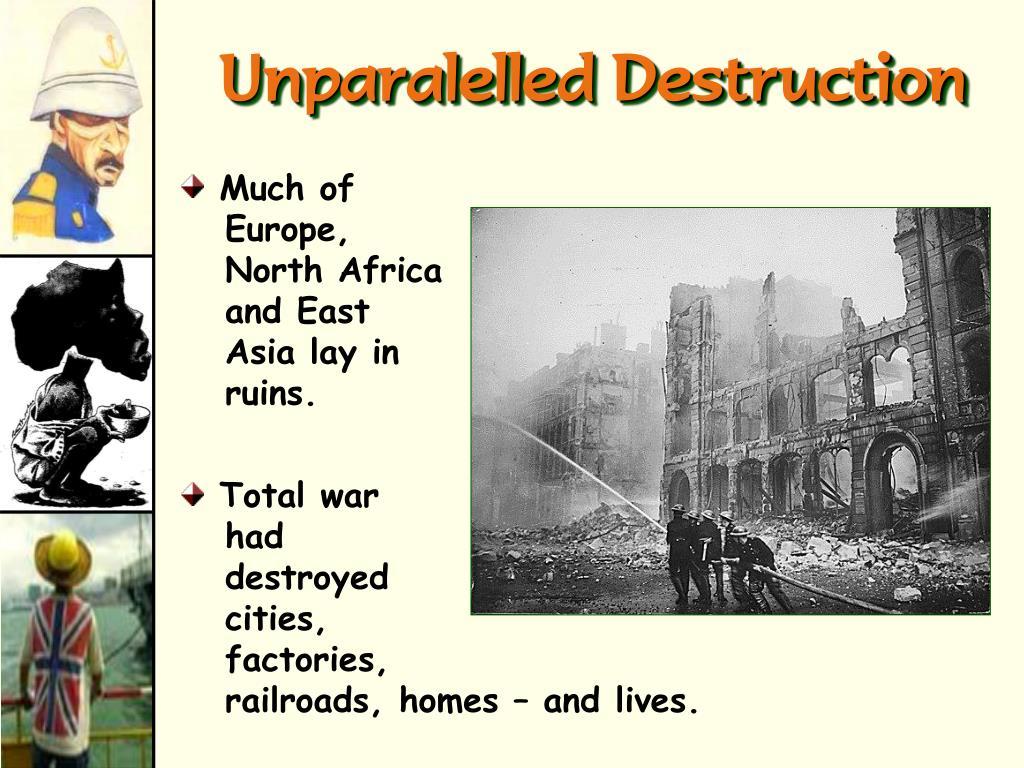 Unparalelled Destruction