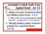 jeremiah s call god s case against israel jer 1 612