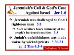 jeremiah s call god s case against israel jer 1 614