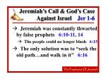 jeremiah s call god s case against israel jer 1 615