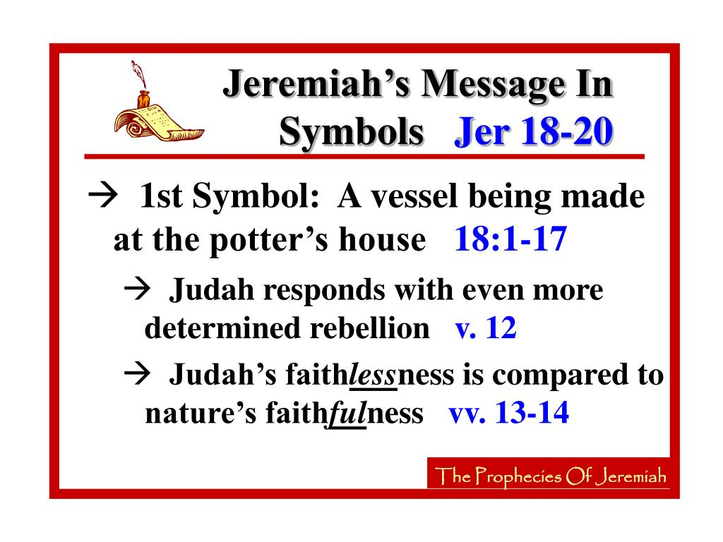 Jeremiah's Message In Symbols