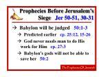 prophecies before jerusalem s siege jer 50 51 30 31