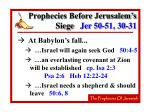 prophecies before jerusalem s siege jer 50 51 30 3157