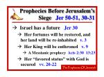 prophecies before jerusalem s siege jer 50 51 30 3160