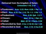 delivered from the kingdom of satan colossians 1 13 2 15