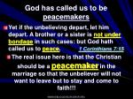 god has called us to be peacemakers