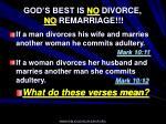 god s best is no divorce no remarriage