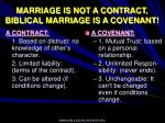 marriage is not a contract biblical marriage is a covenant