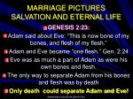 marriage pictures salvation and eternal life