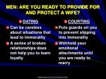 men are you ready to provide for and protect a wife